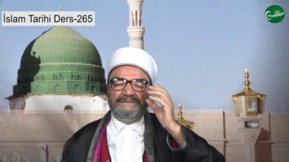 İslam Tarihi Ders 265
