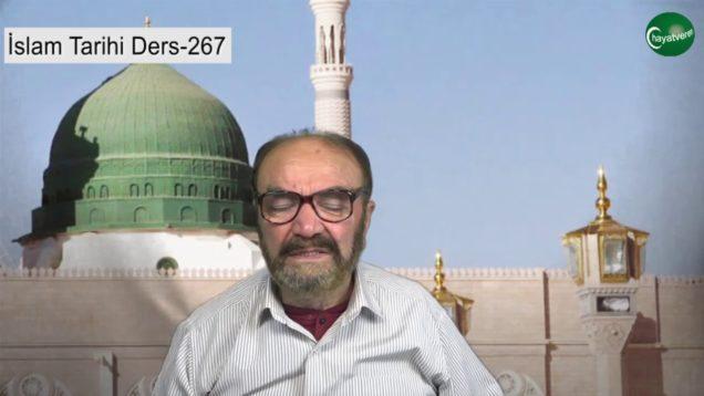 İslam Tarihi Ders 267