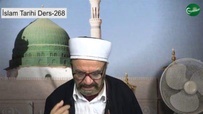 İslam Tarihi Ders 268