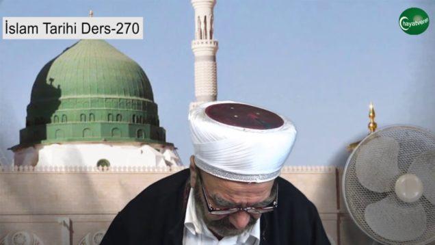 İslam Tarihi Ders 270