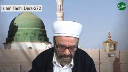 İslam Tarihi Ders 272
