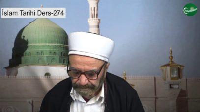 İslam Tarihi Ders 274
