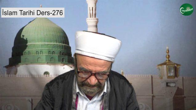 İslam Tarihi Ders 276