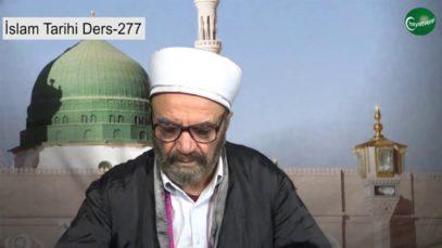 İslam Tarihi Ders 277
