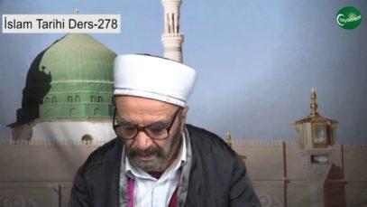 İslam Tarihi Ders 278