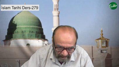 İslam Tarihi Ders 279