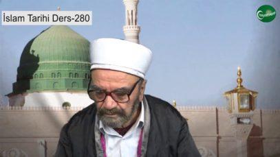 İslam Tarihi Ders 280