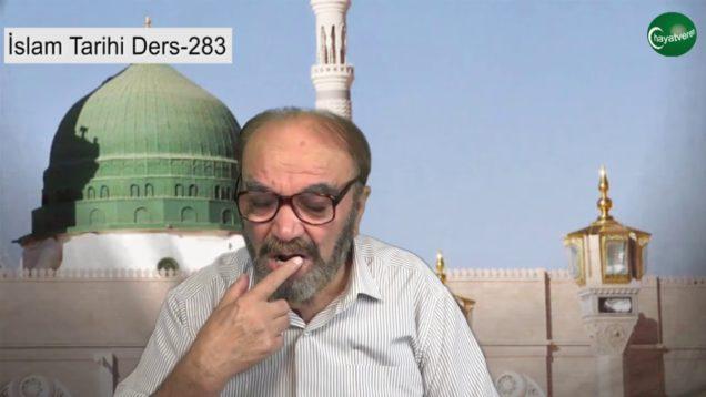 İslam Tarihi Ders 283