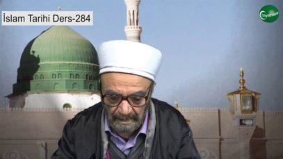 İslam Tarihi Ders 284