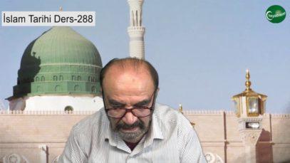 İslam Tarihi Ders 288