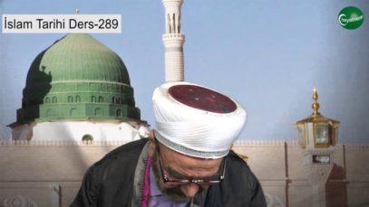 İslam Tarihi Ders 289