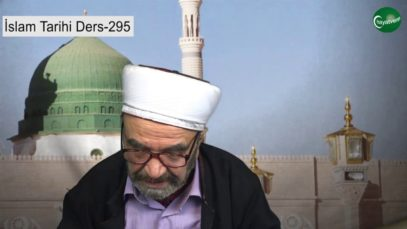 İslam Tarihi Ders 295