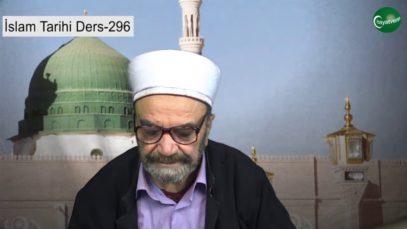 İslam Tarihi Ders 296