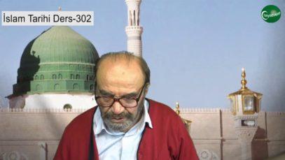 İslam Tarihi Ders 302