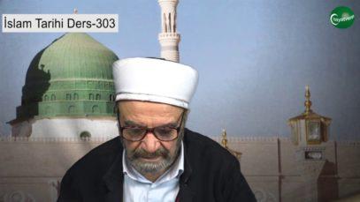 İslam Tarihi Ders 303