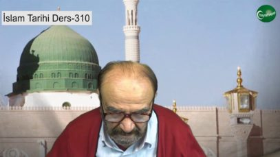 İslam Tarihi Ders 310