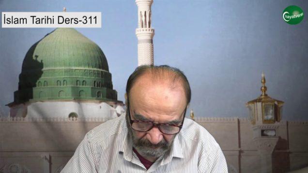 İslam Tarihi Ders 311
