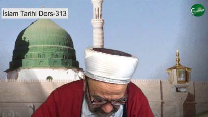 İslam Tarihi Ders 313