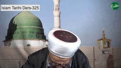 İslam Tarihi Ders 325