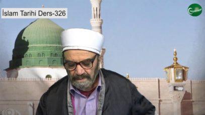 İslam Tarihi Ders 326