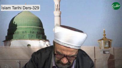 İslam Tarihi Ders 329