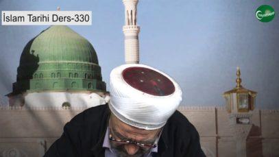 İslam Tarihi Ders 330