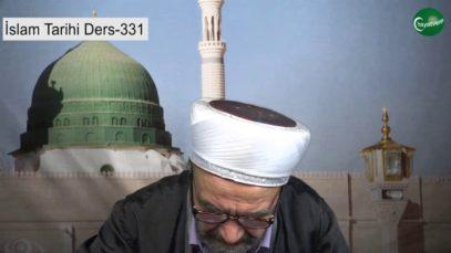 İslam Tarihi Ders 331