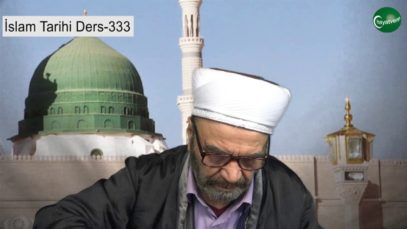 İslam Tarihi Ders 333