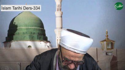 İslam Tarihi Ders 334