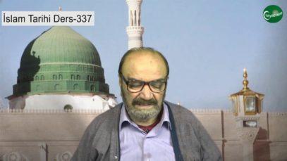 İslam Tarihi Ders 337