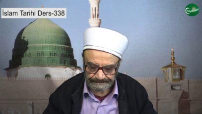 İslam Tarihi Ders 338