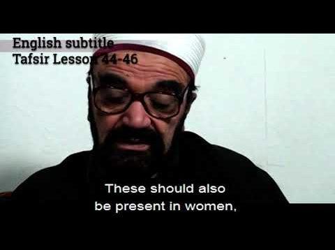 Turkish English Tafsir Lesson 44-46