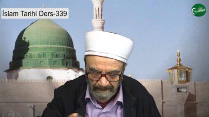İslam Tarihi Ders 339
