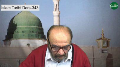 İslam Tarihi Ders 343