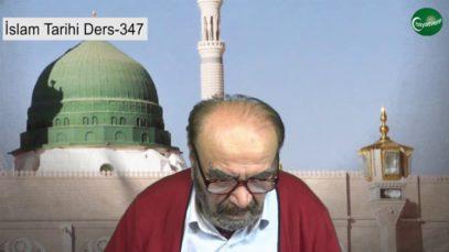 İslam Tarihi Ders 347