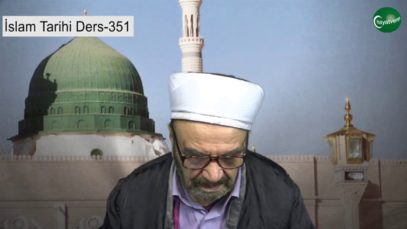 İslam Tarihi Ders 351
