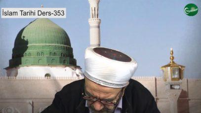 İslam Tarihi Ders 353