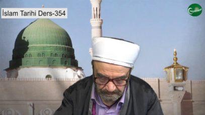 İslam Tarihi Ders 354