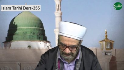 İslam Tarihi Ders 355