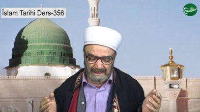 İslam Tarihi Ders 356
