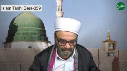 İslam Tarihi Ders 359
