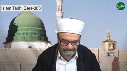 İslam Tarihi Ders 363