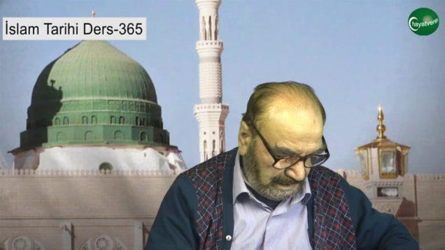 İslam Tarihi Ders 365