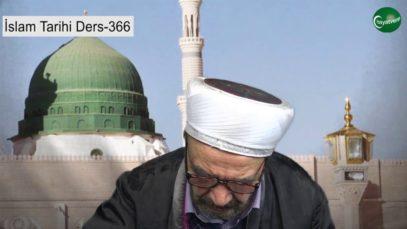 İslam Tarihi Ders 366