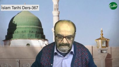 İslam Tarihi Ders 367