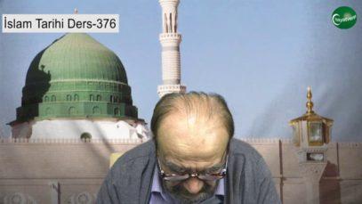 İslam Tarihi Ders 376