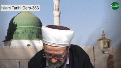 İslam Tarihi Ders 383