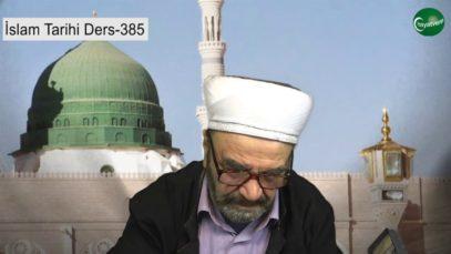 İslam Tarihi Ders 385