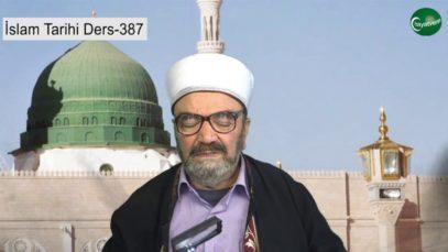İslam Tarihi Ders 387