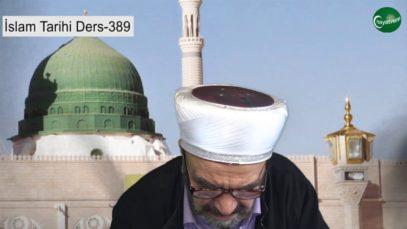 İslam Tarihi Ders 389
